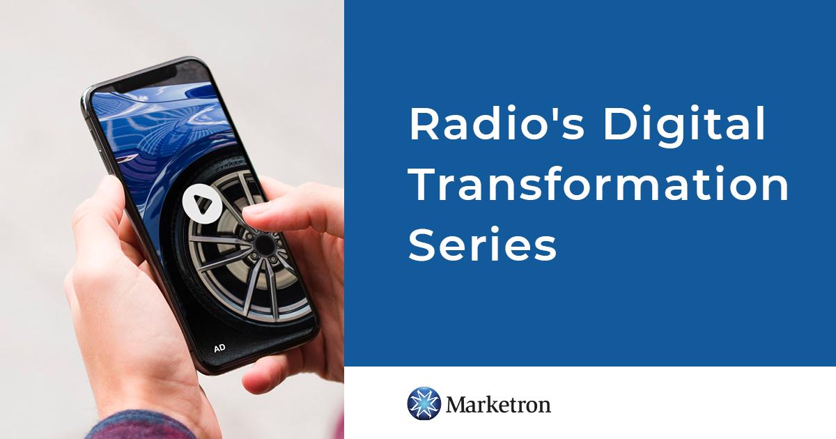 Radio`s Digital Transformation Series