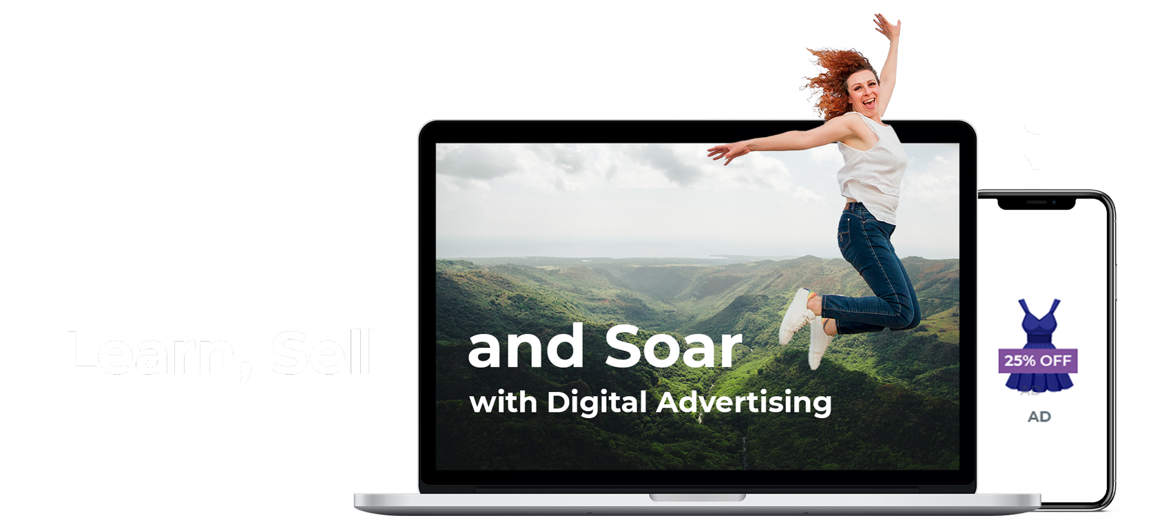 Learn, Sell and Soar with Digital Advertising